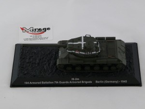DIE-CAST #47 1:72 IS-2M  104 ARMORED BATTALION 7TH GUARDS ARMORED BRIGADE BERLIN (GERMANY) - 1945